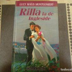 Libros de segunda mano: RILLA LA DE INGLESIDE. Lote 263949035