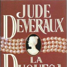 Libros de segunda mano: LA DUQUESA, JUDE DEVERAUX. Lote 264562199