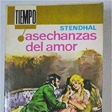 Libros de segunda mano: ASECHANZAS DEL AMOR. STENDHAL. Lote 269038828