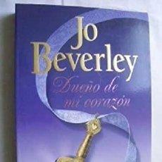 Libros de segunda mano: DUEÑO DE MI CORAZÓN. JO BEVERLY. Lote 270195078