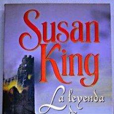 Libros de segunda mano: LA LEYENDA DE KINGLASSIE. SUSAN KING. Lote 270202033