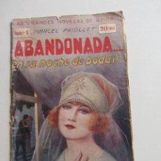 Libros de segunda mano: LAS GRANDES NOVELAS DE AMOR,ABANDONADA EN SU NOCHE DE BODAS Nº 1 ,20CTS ARX12. Lote 270204653