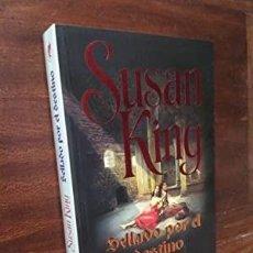 Libros de segunda mano: SELLADO POR EL DESTINO. SUSAN KING. Lote 270233958