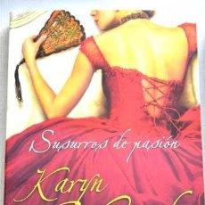 Libros de segunda mano: SUSURROS DE PASIÓN. KARYN MONK. Lote 270242013