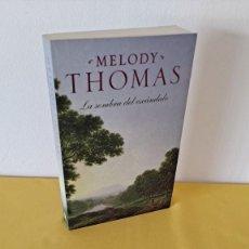 Libros de segunda mano: MELODY THOMAS - LA SOMBRA DEL ESCÁNDALO - PLAZA & JANES 2008. Lote 270864863