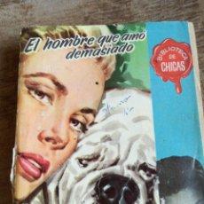 Libros de segunda mano: EL HOMBRE QUE AMÓ DEMASIADO. Lote 271115053
