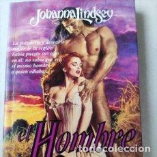 Libros de segunda mano: EL HOMBRE DE MIS SUEÑOS. JOHANNA LINDSEY. VERGARA.. Lote 276114348