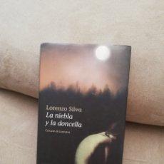 Libros de segunda mano: LORENZO SILVA - LA NIEBLA Y LA DONCELLA - DESTINO 2006. Lote 277221023
