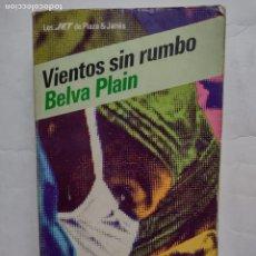 Libros de segunda mano: VIENTOS SIN RUMBO - BELVA PLAIN - 56 - JET - PLAZA Y JANÉS - PRIMERA EDICIÓN 1984. Lote 277241973