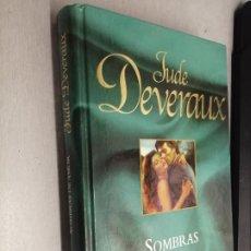 Libros de segunda mano: SOMBRAS DE AMOR / JUDE DEVERAUX / RBA 2005. Lote 277630723