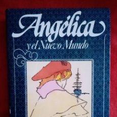 Libros de segunda mano: 1982 LIBRO. ANGÉLICA Y EL NUEVO MUNDO. ANNE Y SERGE GOLON. 589PP. Lote 277704323