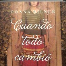 Libros de segunda mano: CUANDO TODO CAMBIÓ. Lote 277831148