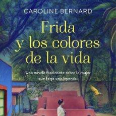 Libros de segunda mano: FRIDA Y LOS COLORES DE LA VIDA. Lote 277831313
