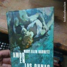 Libros de segunda mano: LIBRO AMOR EN LAS DUNAS MARY ELLIN BARRETT 1968 ED. PLANETA L-3116-942. Lote 278396988
