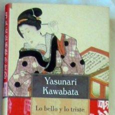 Livres d'occasion: LO BELLO Y LO TRISTE - YASUNARI KAWABATA - CIRCULO DE LECTORES 2002 - VER DESCRIPCIÓN. Lote 283364363