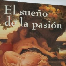 Libros de segunda mano: EL SUEÑO DE LA PASIÓN. LOURDES ORTIZ. PLANETA.. Lote 286984168