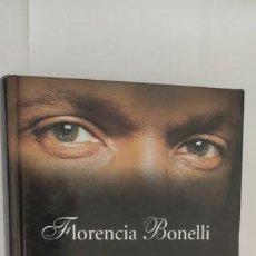 Libros de segunda mano: FLORENCIA BONELLI. LO QUE DICEN TUS OJOS. MANDERLEY.. Lote 287065993