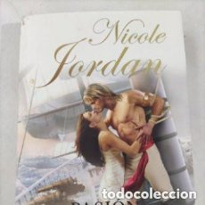 Libros de segunda mano: PASIÓN. NICOLE JORDAN.. Lote 287200293
