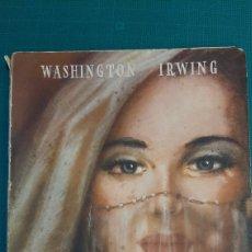 Libros de segunda mano: OASIS 109 LEYENDAS ALHAMBRA WASHINGTON IRVING. Lote 287680878