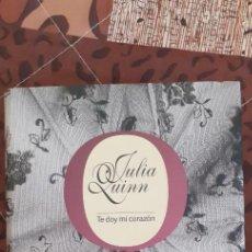 Libros de segunda mano: LIBRO TE DOY MI CORAZÓN. JULIA QUINN. Lote 288350968