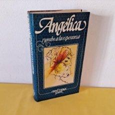Libros de segunda mano: ANNE Y SERGE GOLON - ANGÉLICA RUMBO A LA ESPERANZA Nº 13 - CIRCULO DE LECTORES 1985. Lote 289030393