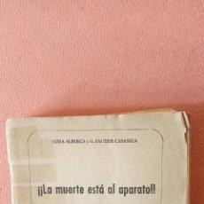 Libros de segunda mano: LA MUERTE ESTÁ AL APARTADO!!. LUISA ALBERCA Y G. SAUTIER CASASECA. EDICIONES CID.. Lote 289815878