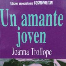 Libros de segunda mano: UN AMANTE JOVEN. JOANNA TROLLOPE.. Lote 289816908