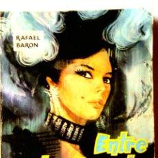 Libros de segunda mano: RAFAEL BARÓN: ENTRE LA ESPADA Y LA PARED. Lote 295349658