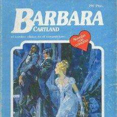 Libros de segunda mano: AVENTURA EN BIARRITZ (EL NOMBRE CLASICO EN EL ROMANTICISMO) Nº 363 - CARTLAND, B. - A-BARBARA-122. Lote 297097558