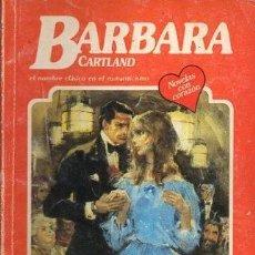 Libros de segunda mano: MI ADORADO LADRON (EL NOMBRE CLASICO EN EL ROMANTICISMO) Nº 212 - CARTLAND, B. - A-BARBARA-124. Lote 297097773