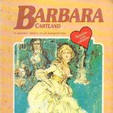 Libros de segunda mano: EL AMOR GANA LA PARTIDA (EL NOMBRE CLASICO EN EL ROMANTICISMO) Nº 219 - CARTLAND, B. - A-BARBARA-125. Lote 297097868