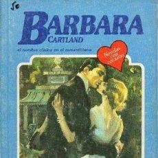 Libros de segunda mano: LA CANCION DEL RUISEÑOR (EL NOMBRE CLASICO EN EL ROMANTICISMO) Nº 218 - CARTLAND, B. - A-BARBARA-126. Lote 297097948