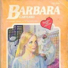 Libros de segunda mano: EL COLLAR ROBADO (EL NOMBRE CLASICO EN EL ROMANTICISMO) Nº 366 - CARTLAND, B. - A-BARBARA-127. Lote 297098023