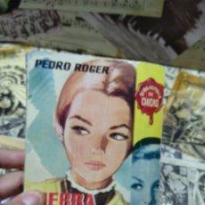 Libros de segunda mano: TIERRA DE LOBOS. PEDRO ROGER. 288. BIBLIOTECA DE CHICAS.. Lote 297179413