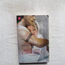 Libros de segunda mano: NOVELA ROMANTICA - HASTA QUE LLEGUE EL CABALLERO HIGHLANDS IV DE SUE- ELLEN WELFONDER. Lote 297353603