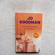 Libros de segunda mano: NOVELA ROMANTICA - UNA PRIMAVERA PARA PECAR DE JO GOODMAN. Lote 297354048