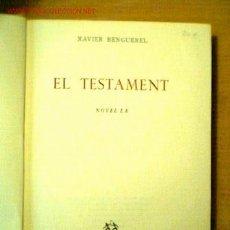Libros de segunda mano: EL TESTAMENT. XAVIER BENGUEREL. Lote 21444620