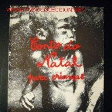 Libros de segunda mano: CONTO DO NATAL PARA CRIANÇAS, POR MARIO HENRIQUE LEIRIA. SURREALISMO.TEXTO EN PORTUGUÉS. Lote 103734316