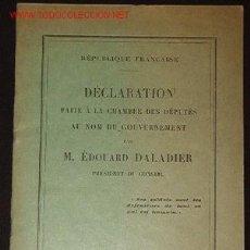 Libros de segunda mano: DÉCLARAITON FAITE À LA CHAMBRE DES DEPUTES AU NOM DU GOUVERNEMENT PAR M.ÉDUOUARD DALADIER, . Lote 3914205