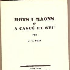 Libros de segunda mano: MOTS I MAONS O A CASCÚ EL SEU / J. V. FOIX. BARCELONA : EDICIONS L'AMIC DE LES ARTS, 1971. 1ª ED.. Lote 27435765