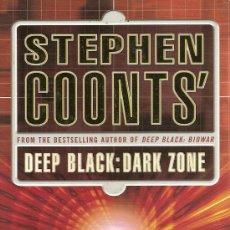 Libros de segunda mano: 'DEEP BLACK: DARK ZONE', DE STEPHEN COONTS. NUEVO SIN USAR. EN INGLÉS.. Lote 9587833