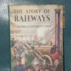 Libros de segunda mano: THE STORY OF RAILWAYS. (HISTORIA DE LOS FERROCARRILES, EN INGLÉS, 1961). Lote 27012721