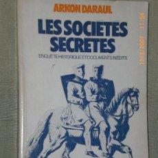Libros de segunda mano: LES SOCIÉTÉS SECRÈTES. ENQUÊTE HISTORIQUE ET DOCUMENTS INÉDITS.(SOCIEDADES SECRETAS). Lote 27603852
