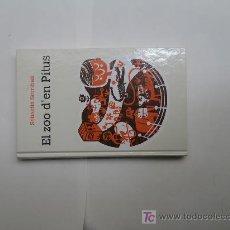 Libros de segunda mano: EL ZOO D'EN PITUS DE SEBASTIÀ SORRIBAS. Lote 5019439