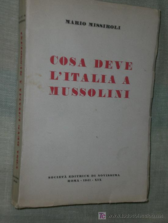 COSA DEVE L´ ITALIA A MUSSOLINI. (Libros de Segunda Mano - Otros Idiomas)