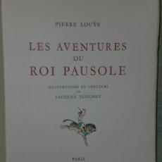 Libros de segunda mano: LES AVENTURES DU ROI PAUSOLE (1939). Lote 22465142