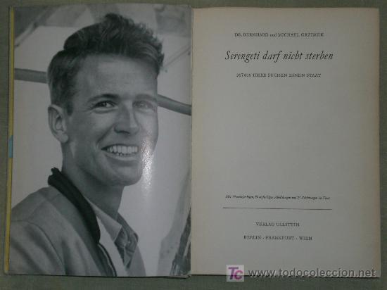 SERENGETI DARF NICHT STERBEN. 367000 TIERE SUCHEN EINEN STAAT. (EN ALEMÁN, CAZA VIAJES, 1959) (Libros de Segunda Mano - Otros Idiomas)