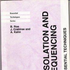 Libros de segunda mano: DNA ISOLATION AND SEQUENCING. ROE, CRABTREE, KAHN. D. RICKWOOD. WILEY. 1996.. Lote 21797268