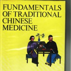 Libri di seconda mano: FUNDAMENTALS OF TRADITIONAL CHINESE MEDICINE, MEDICINA TRADICIONAL CHINA. Lote 23398357