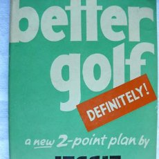 Libros de segunda mano: BETTER GOLF-DEFINITELY! / JESSIE VALENTINE, GEORGE HOUGHTON * GOLF * . Lote 22093914